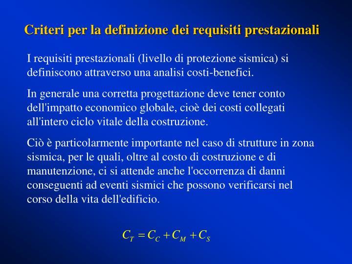Criteri per la definizione dei requisiti prestazionali