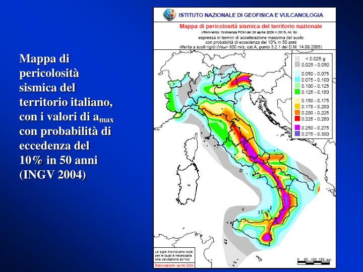 Mappa di pericolosità sismica del territorio italiano, con i valori di a