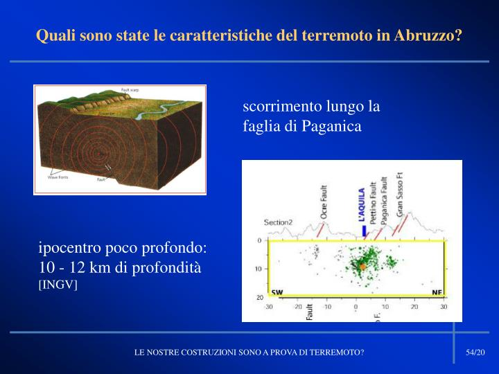 Quali sono state le caratteristiche del terremoto in Abruzzo?