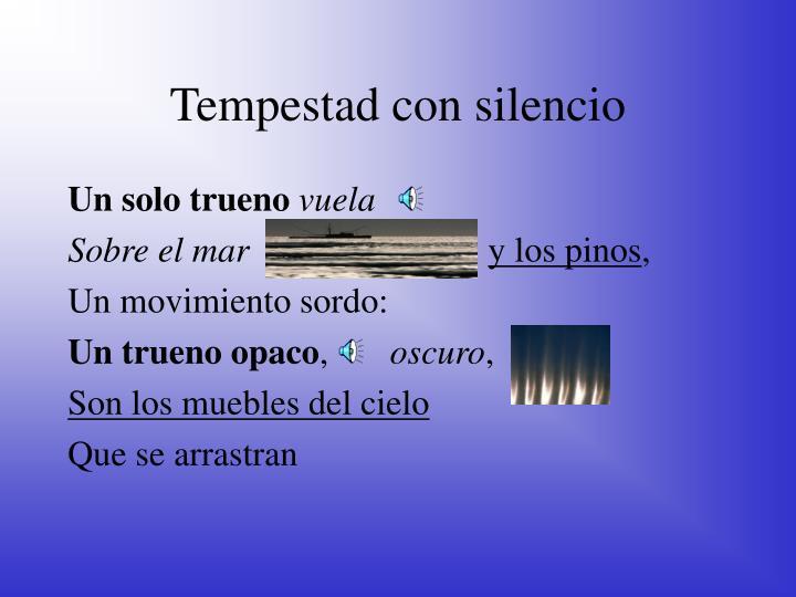 Tempestad con silencio