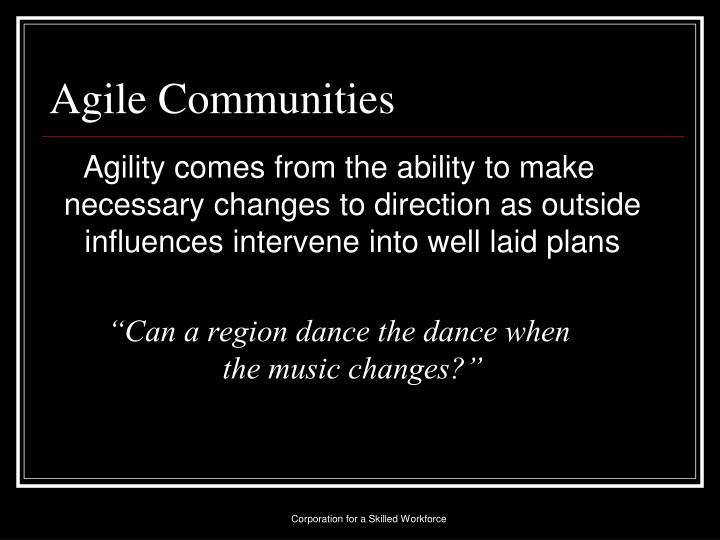 Agile Communities
