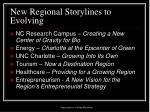 new regional storylines to evolving