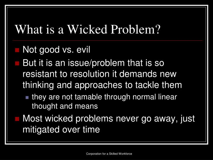 What is a Wicked Problem?