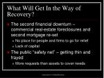 what will get in the way of recovery