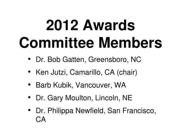 2012 Awards Committee Members