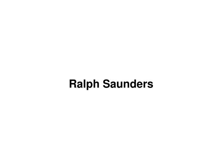 Ralph Saunders