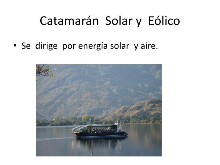 Catamarán  Solar y  Eólico