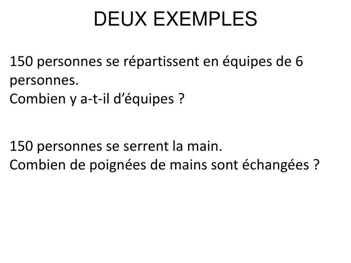 DEUX EXEMPLES