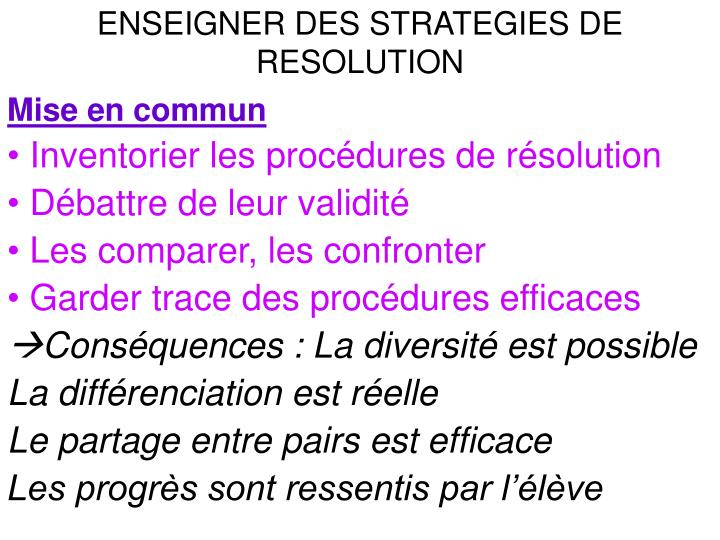 ENSEIGNER DES STRATEGIES DE RESOLUTION