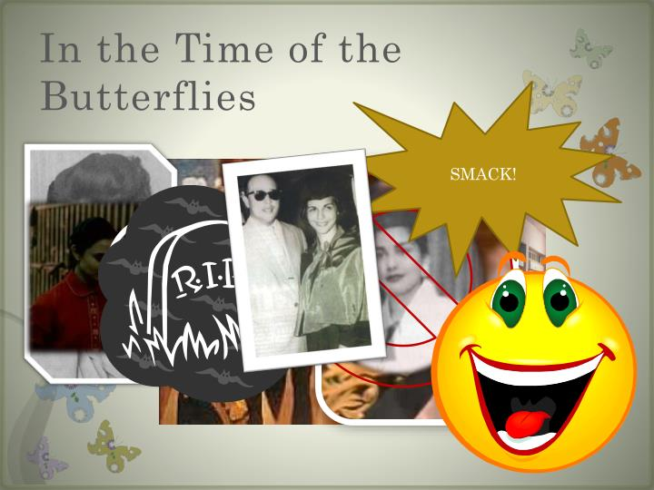 """in the time of the butterflies minerva Courage """"in the time of the butterflies"""": a common core exemplar  daughter of  minerva mirabal, november 6, 2006, at middlebury college (source:."""