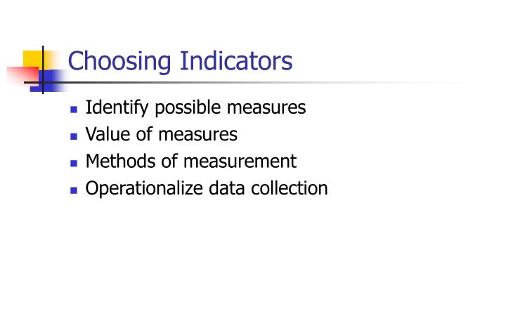 Choosing Indicators