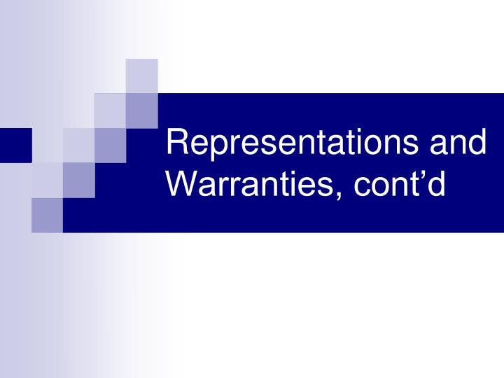 Representations and Warranties, cont'd