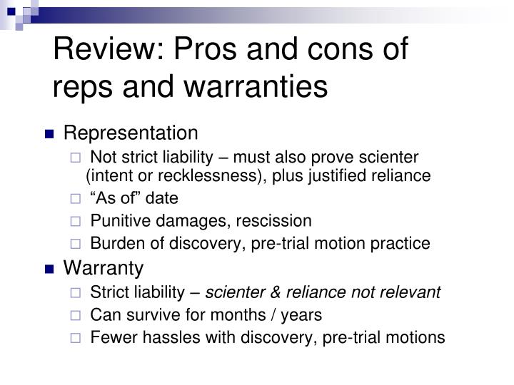 Review: Pros and cons of reps and warranties