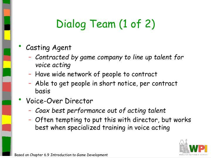 Dialog Team (1 of 2)
