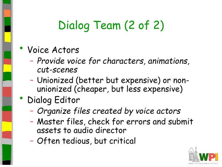 Dialog Team (2 of 2)