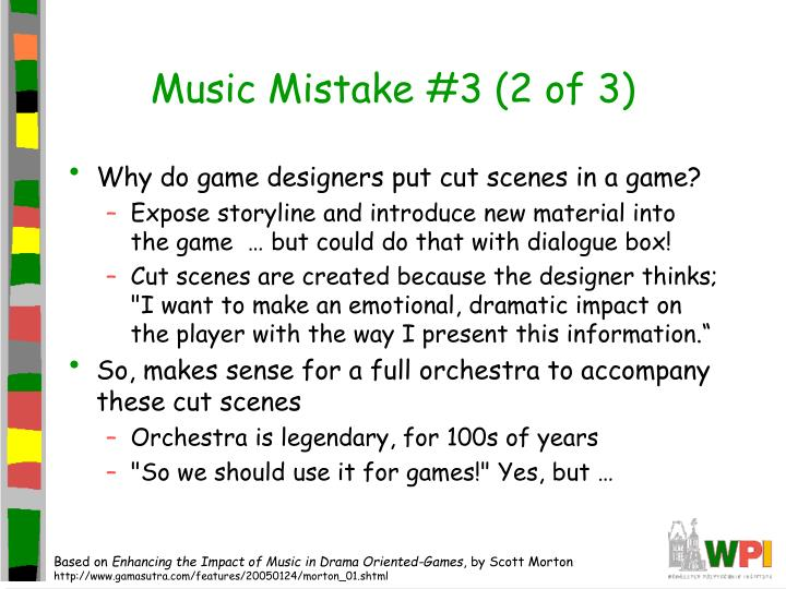 Music Mistake #3 (2 of 3)