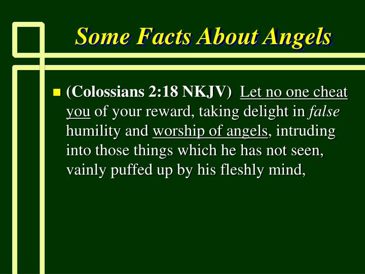 Some Facts About Angels
