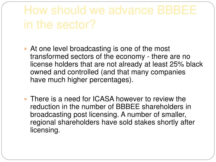 How should we advance BBBEE in the sector?