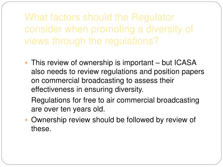 What factors should the Regulator consider when promoting a diversity of views through the regulations?