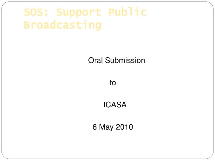 Sos support public broadcasting
