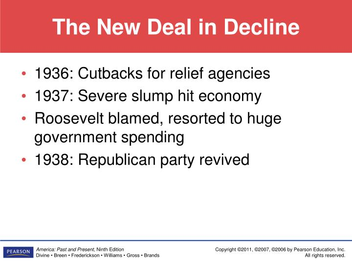 The New Deal in Decline