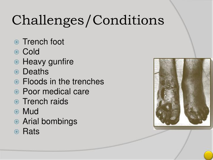 Challenges/Conditions