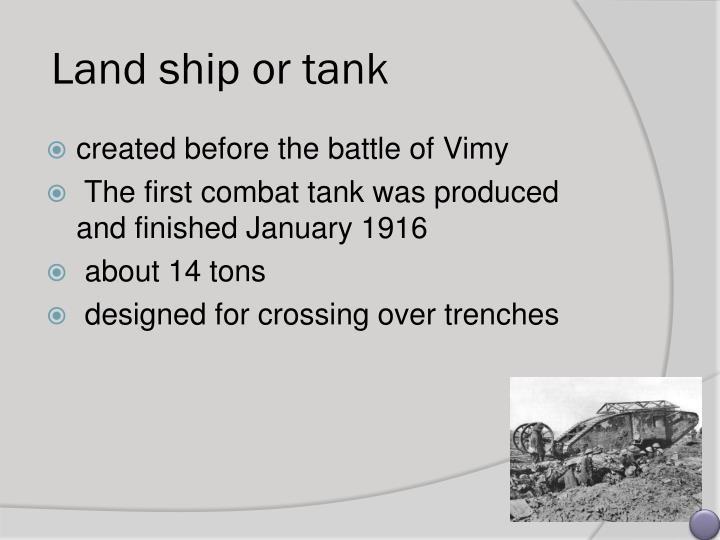 Land ship or tank