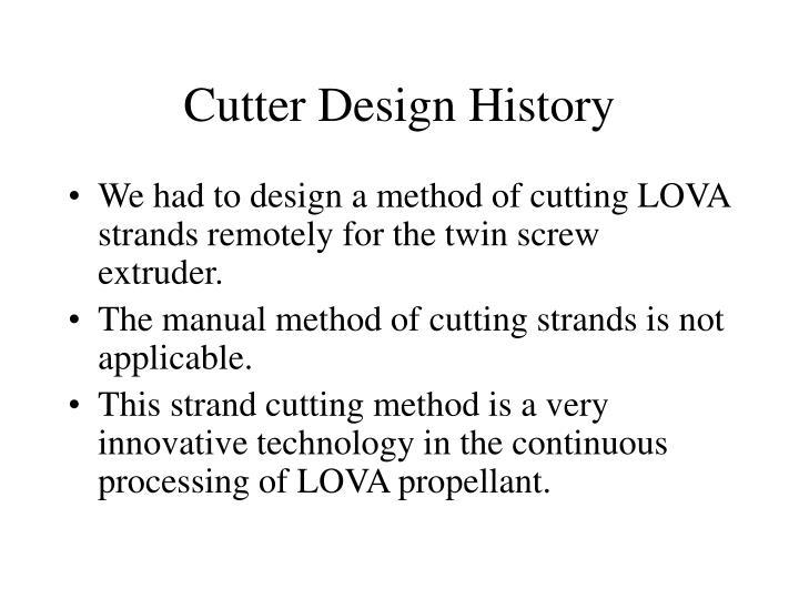 Cutter Design History