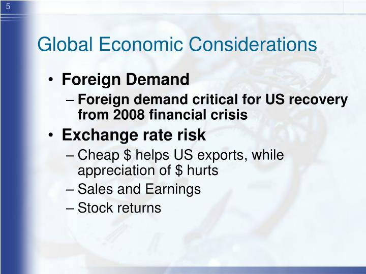 Global Economic Considerations