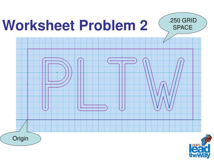 Worksheet Problem 2