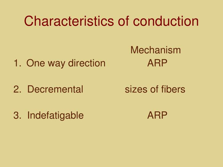 Characteristics of conduction