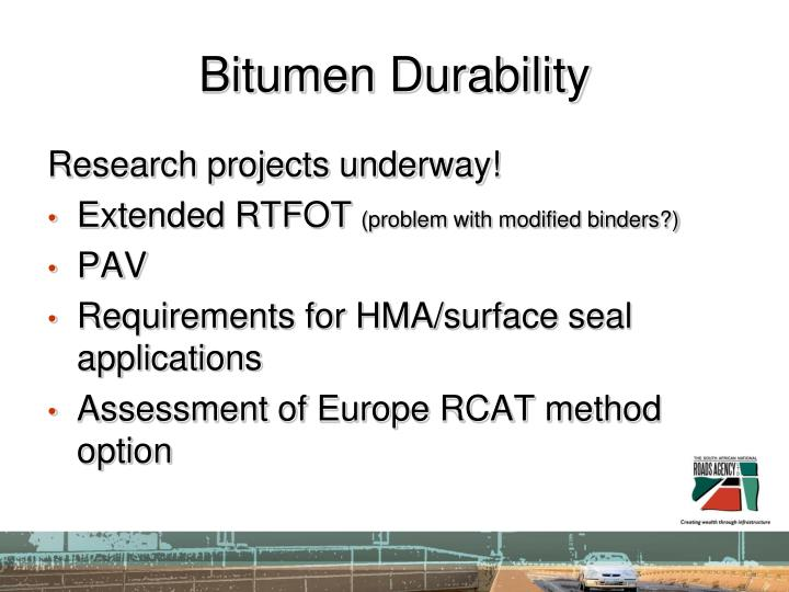 Bitumen Durability