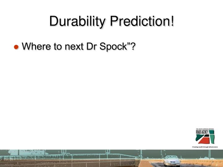 Durability Prediction!