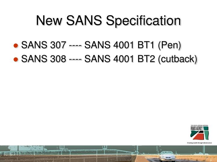 New SANS Specification