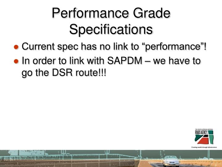 Performance Grade Specifications