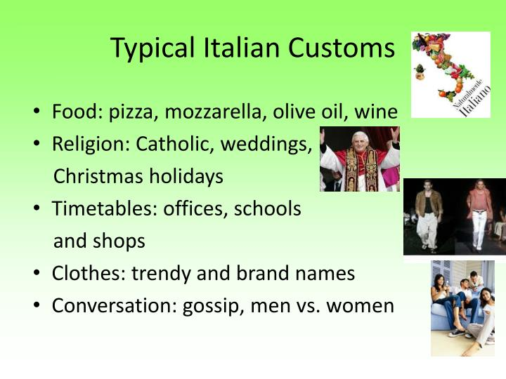 Typical Italian Customs