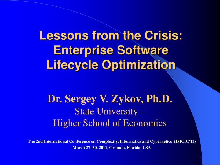 Lessons from the crisis enterprise software lifecycle optimization