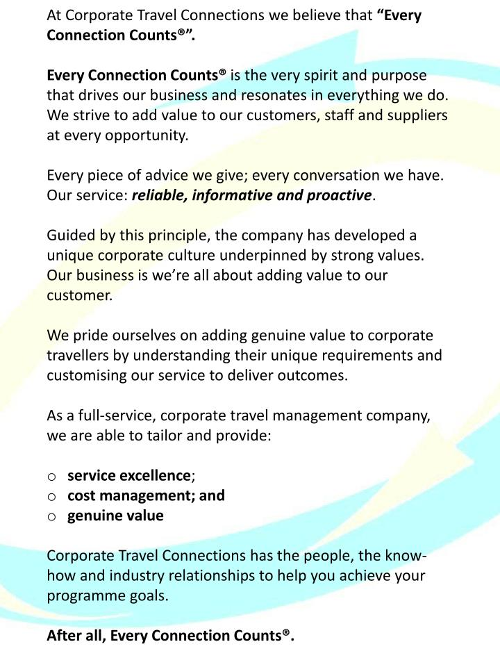 At Corporate Travel Connections we believe that