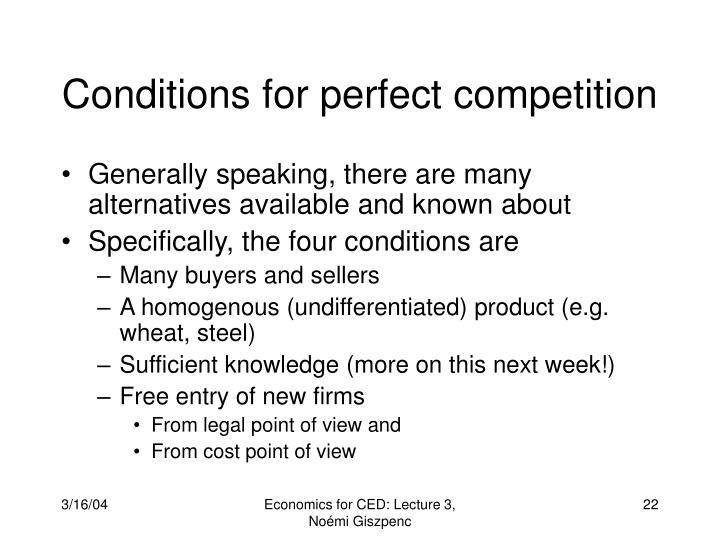 Conditions for perfect competition