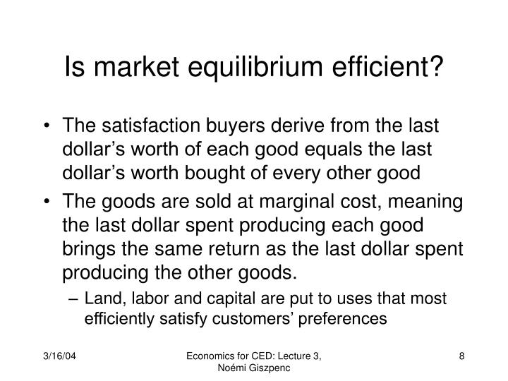 Is market equilibrium efficient?