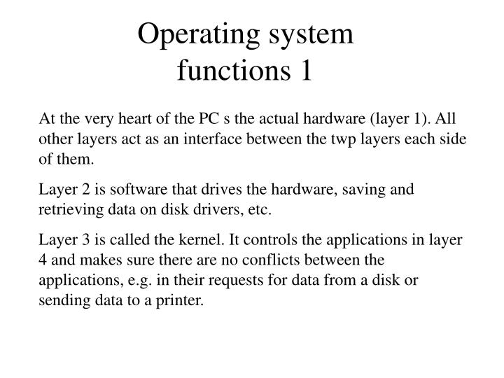 Operating system functions 1