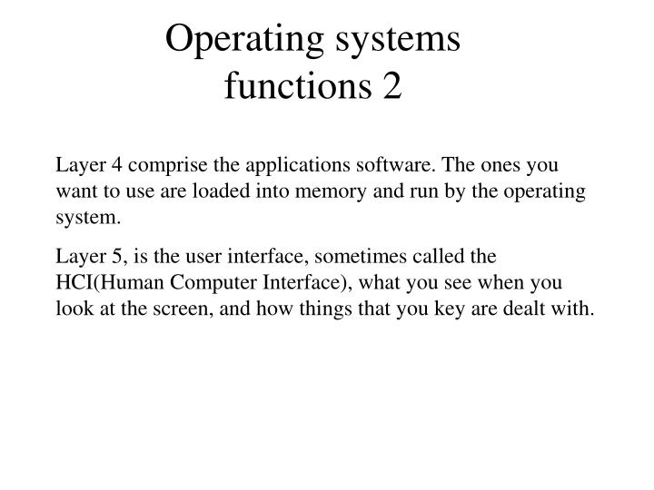 Operating systems functions 2
