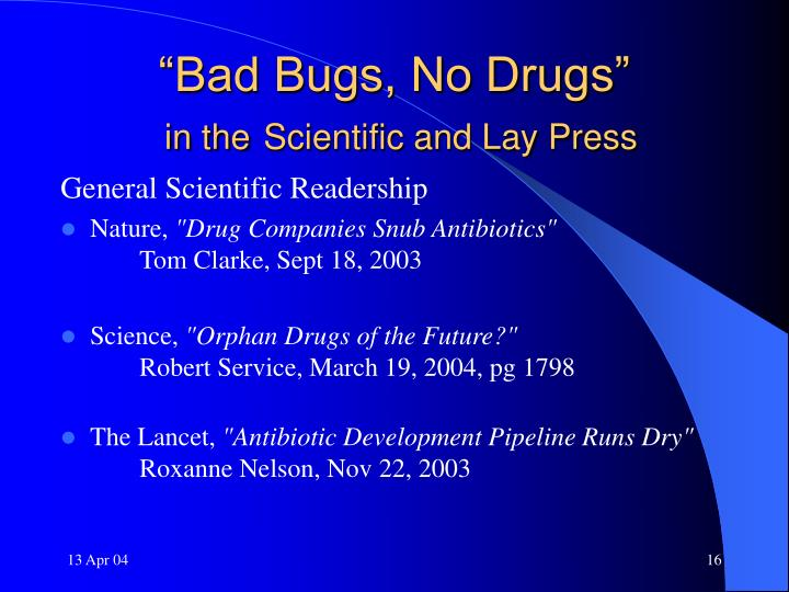 """Bad Bugs, No Drugs"""