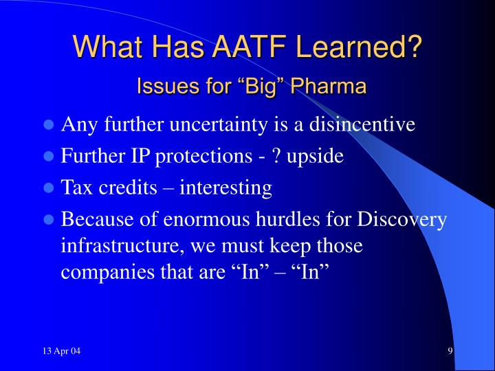 What Has AATF Learned?