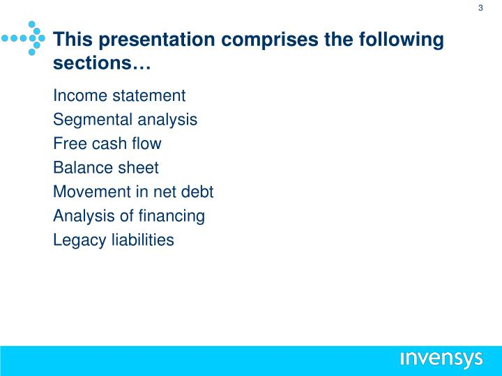 This presentation comprises the following sections