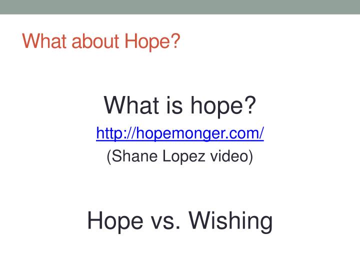 What about Hope?