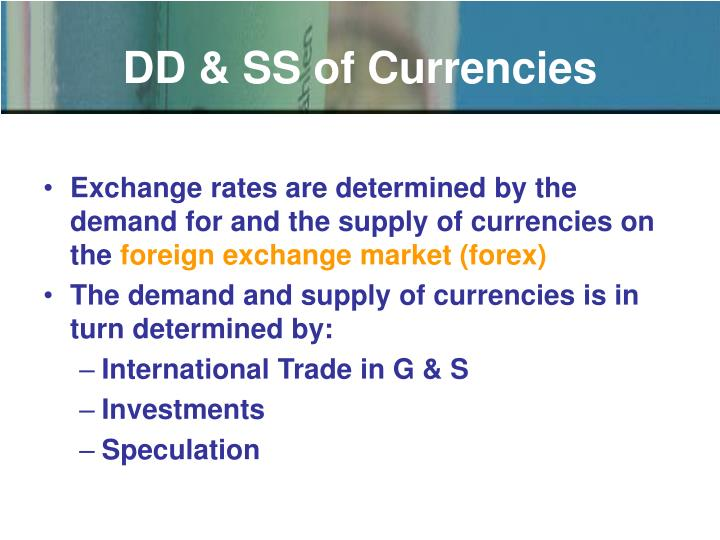 DD & SS of Currencies