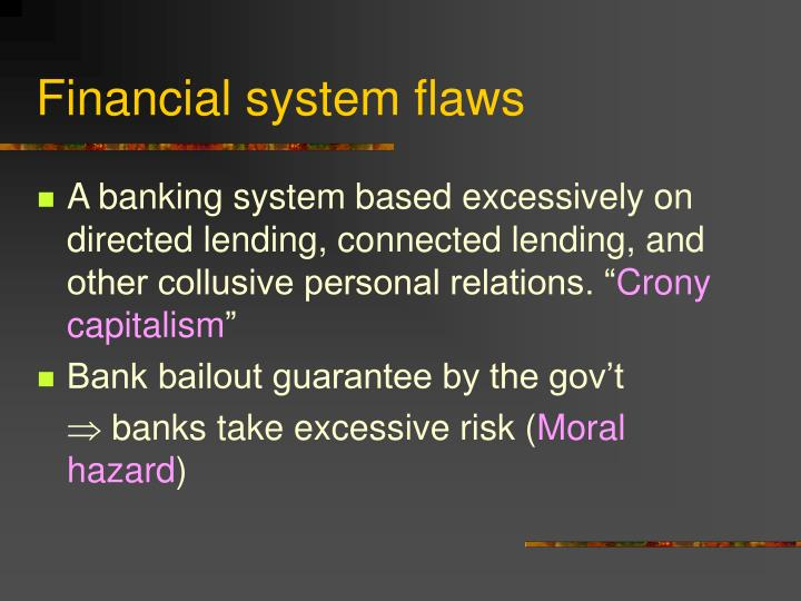 Financial system flaws