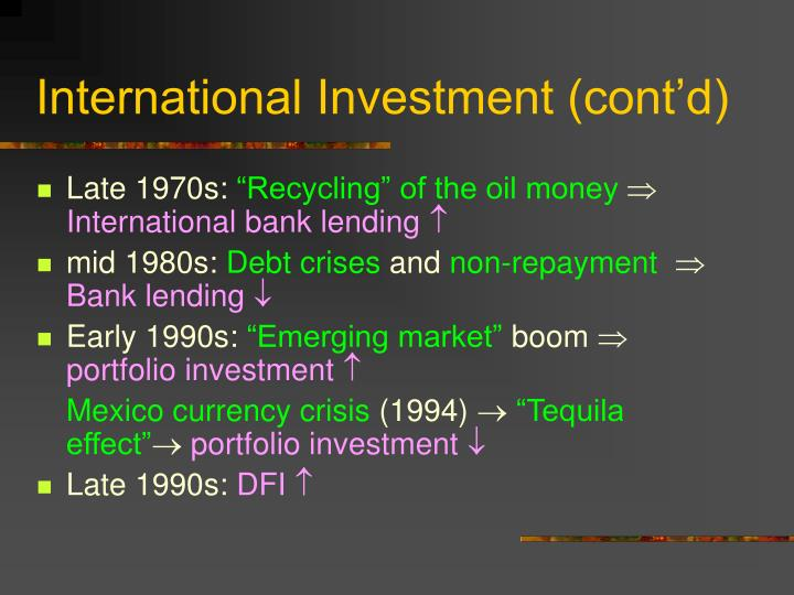 International Investment (cont'd)