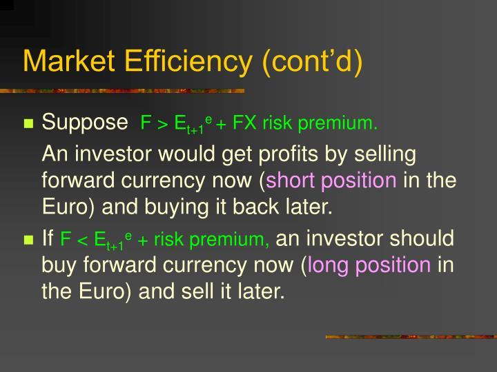 Market Efficiency (cont'd)